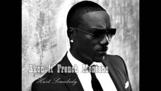 Akon ft French Montana - Hurt Somebody 2012