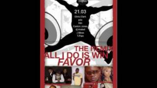 21:03 'Favor' - All I Do Is Win Remix