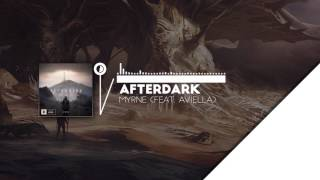 MYRNE - Afterdark (ft. Aviella)