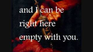 Empty With You By The Used With Lyrics