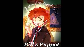 """~ Gravity Falls Song Covers ~ [4] """"Bill's Puppet"""" by Bill Cipher"""