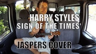 Sign Of The Times - Harry Styles | Jaspers Cover
