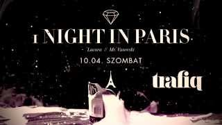 Trafiq Presents: 1 NIGHT IN PARIS
