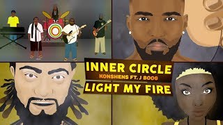 Inner Circle feat. Konshens & J Boog - Light My Fire [Official Video 2017]