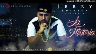 La Historia - Jerry Edition (Prod. Mr Midas, Dj Rac)