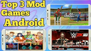 Top 3 mod games- (1) Wr3d 2k18 mod-(2)Dimo mod-(3)World champion cricket mod psl download