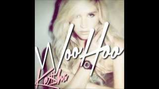 Ke$ha - Woo Hoo (Official Audio HQ+MQ)