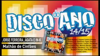 Jorge Ferreira , Ágata e IN-K – Malhão de Cinfães