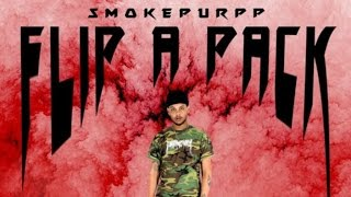 Smokepurpp - Flip A Pack [Prod by RobMakesBangers]