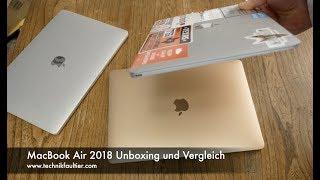 MacBook Air 2018 Unboxing und Vergleich