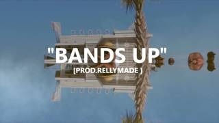 """Bands Up"" Speaker Knockerz/RellyMade Type Beat (Prod. RellyMade)"