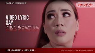 Say - Eira Syazira