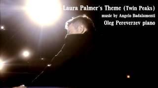 Laura Palmer's Theme (Twin Peaks) - Oleg Pereverzev