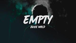 Juice WRLD - Empty (Lyrics)