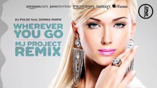 DNZF070 // DJ PULSE FT. DONNA MARIE- WHEREVER YOU GO MJ PROJECT REMIX (Official Video DNZ RECORDS)