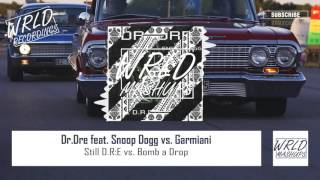 Dr.Dre feat. Snoop Dogg vs. Garmiani - Still a Drop [Mark FLY MASHUP]