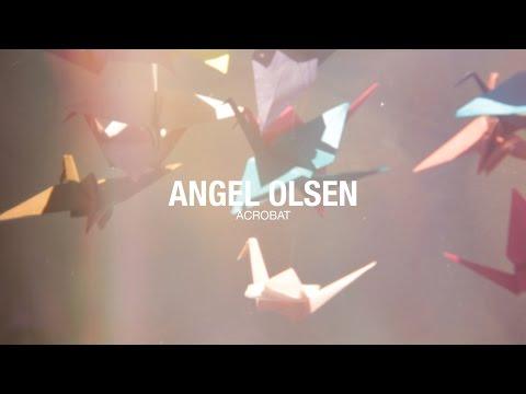 angel-olsen-acrobat-official-music-video-toshadevapalani