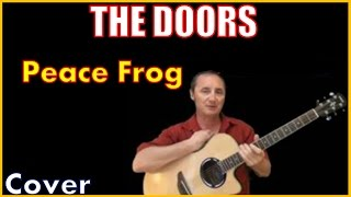 Peace Frog Lyrics And Cover The Doors