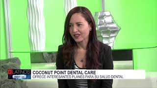 Maritza Castro de Coconut Point Dental Care nos habla de grandes planes