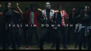 PhD (Pull Him Down) official music video2016