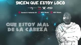 ☆Dicen Que Estoy Loco / Daniel DV / Video Lyrics☆