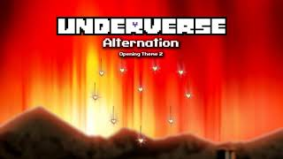 Underverse - Alternation [Opening Theme 2]