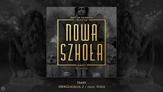 Hary - SWAGologia 2 / prod. Foux