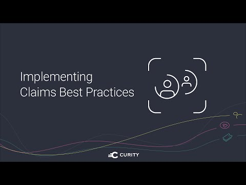 Implementing Claims Best Practices