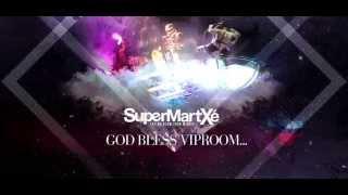SuperMartXe VIPROOM@PRIVILEGEIBIZA-Friday 24th Guest Star DenizKoyu