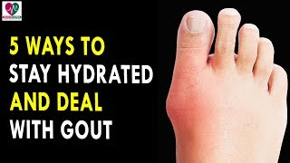 5 Ways To Stay Hydrated And Deal With Gout || Health Sutra - Best Health Tips