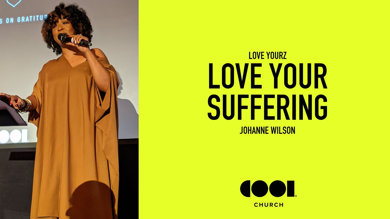 LOVE YOUR SUFFERING