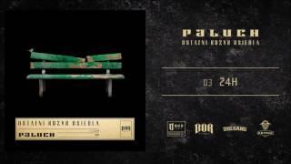 """Paluch """"24h""""  prod. Robert Dziedowicz"""