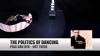 Paul van Dyk - Out There (Paul van Dyk The Politics Of Dancing)