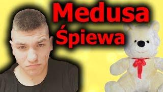 MEDUSA Śpiewa Białego Misia :D