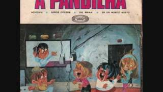 2 - A Pandilha - Senor Doctor Face A