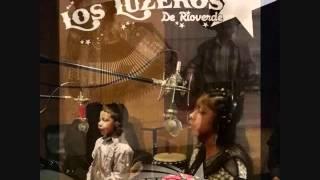 Los Luzeros De Rio Verde-Un Adobe Y Cuatro Velas