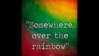 Over the Rainbow --kike Secre Edit mix. 105-bpm