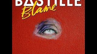 Bastille-Blame (ClaptoneRemix)