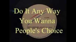 Do It Any Way You Wanna - People's Choice (1975)