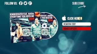 Kindervater Feat. Nadja - Everytime You Need Me 2014 (Rework Edit)