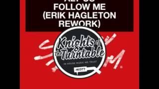 Aly-Us - Follow Me (Erik Hagleton Rework) Strictly Rhythm