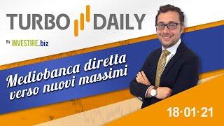 Turbo Daily 18.01.2021 - Mediobanca diretta verso nuovi massimi