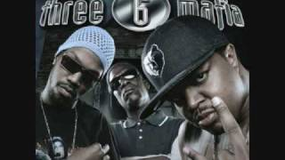 Three 6 Mafia - Don't Cha Get Mad (feat. Lil Flip & Mr. Bigg) Most Known Unknown