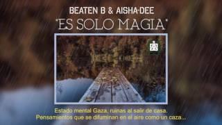 BEATEN B - ES SOLO MAGIA (Prod.  AISHA-DEE)