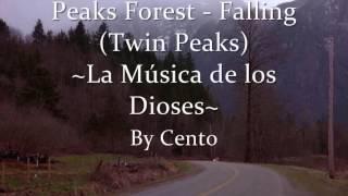 Peaks Forest - Falling (La música de los dioses)