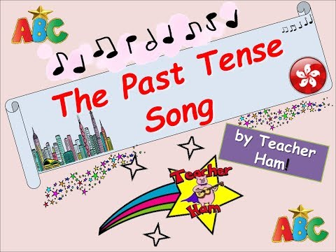 The Past Tense Song by Teacher Ham! - YouTube