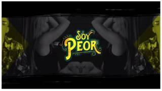 Soy Peor (Mambo Remix)- Bad Bunny & Omega
