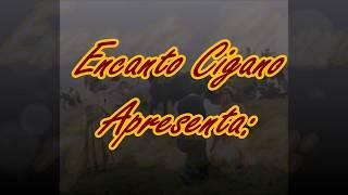 ENCANTO CIGANO - CIGANA DHANDHARA - A FELICIDADE ESTÁ NA SUA MÃO-05/02/2018