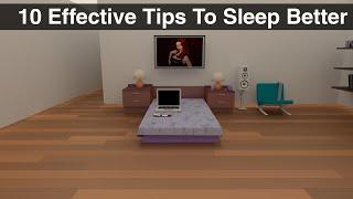 10 Effective Tips For Better Sleep
