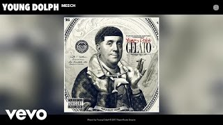 Young Dolph - Meech (Audio)